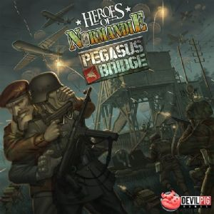 Heroes of Normandie : Pegasus Bridge
